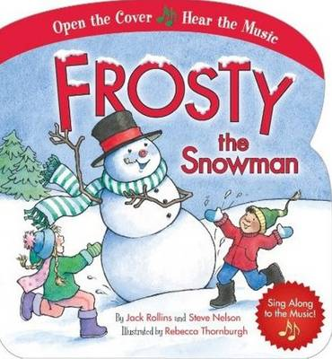 Frosty the Snowman by Jack Rollins, Steve Nelson