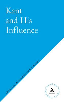 Kant and His Influence by George MacDonald Ross