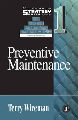 Preventive Maintenance by Terry Wireman