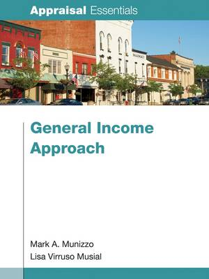 General Income Approach by Mark A. Munizzo, Lisa Virruso Musial