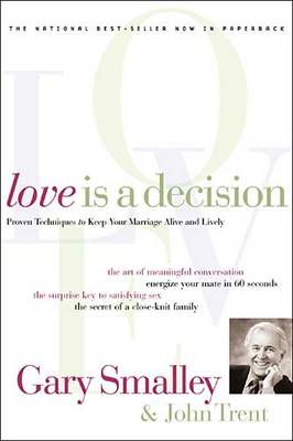 Love is a Decision by Smalley, Trent