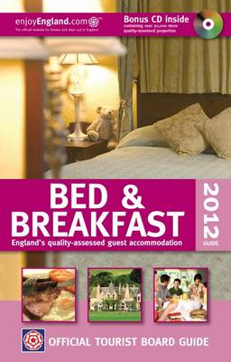 Visit Britain Official Tourist Board Guide - B&B 2012 by