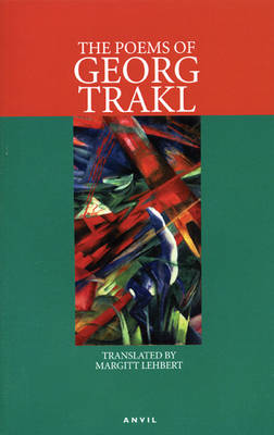 The Poems of Georg Trakl by Georg Trakl