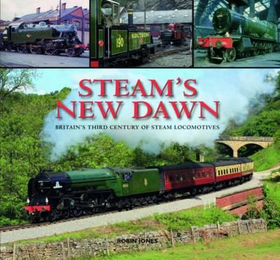 Steam's New Dawn by Robin Jones
