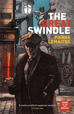 Cover for The Great Swindle by Pierre Lemaitre