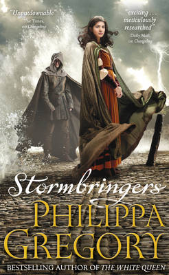 Storm Bringers by Philippa Gregory