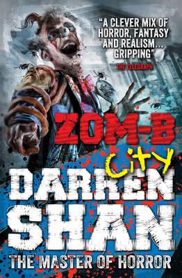 ZOM-B: City by Darren Shan