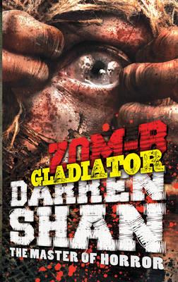 ZOM-B Gladiator by Darren Shan