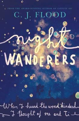 Nightwanderers by C. J. Flood
