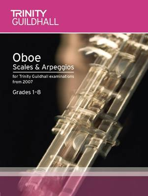 Oboe Scales & Arpeggios Grades 1-8 by Trinity Guildhall