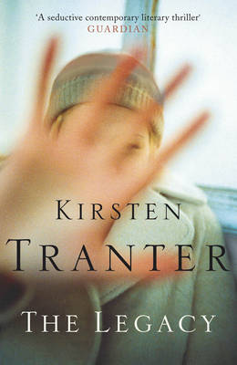 The Legacy by Kirsten Tranter