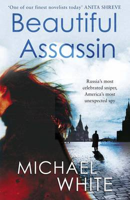 The Beautiful Assassin by Michael White