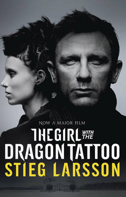 The Girl with the Dragon Tattoo - Film tie-in edition by Stieg Larsson