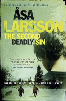 Cover for The Second Deadly Sin A Rebecka Martinsson Investigation by Asa Larsson