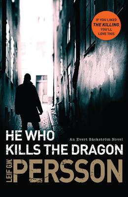 He Who Kills the Dragon by Leif G. W. Persson