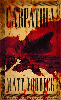 Carpathia by Matt Forbeck