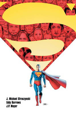 Superman Grounded by J. Michael Straczynski, Eddy Barrows