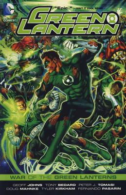 Green Lantern War of the Green Lanterns by Geoff Johns, Peter J. Tomasi, Tony Bedard
