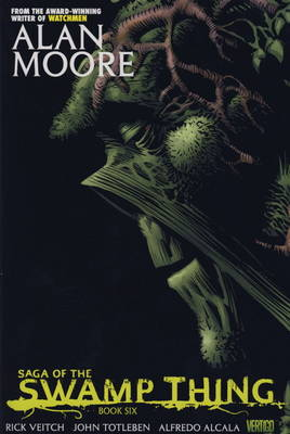 Saga of the Swamp Thing by Alan Moore, Rick Veitch