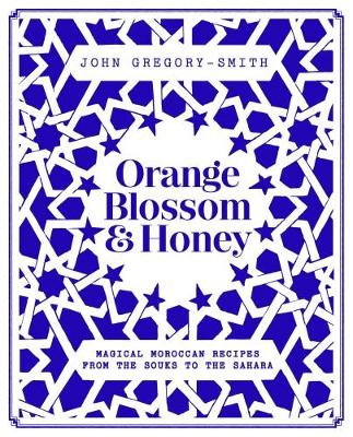 Orange Blossom & Honey by John Gregory-Smith