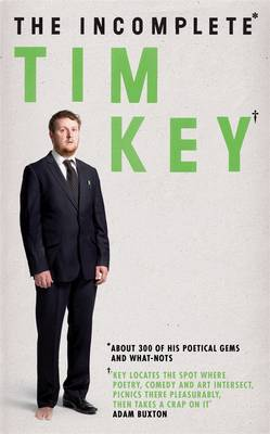 The Incomplete Tim Key by Tim Key