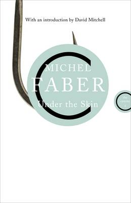 Under the Skin by Michel Faber, David Mitchell