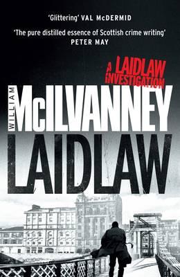 Laidlaw (Laidlaw 1) by William Mcilvanney