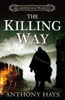 The Killing Way by Anthony Hays