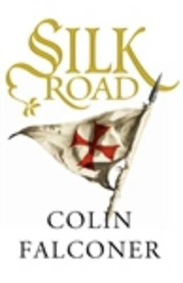 Silk Road by Colin Falconer