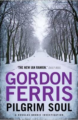 Pilgrim Soul by Gordon Ferris