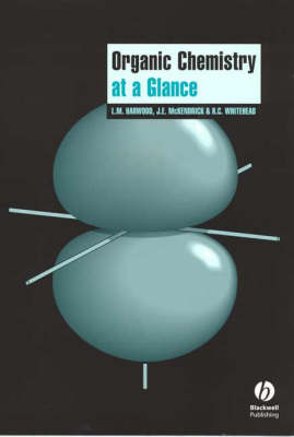 Organic Chemistry at a Glance by Laurence M. Harwood, John E. McKendrick, Roger Whitehead