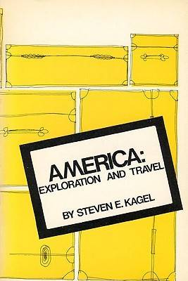 America Exploration & Travel by Kagel