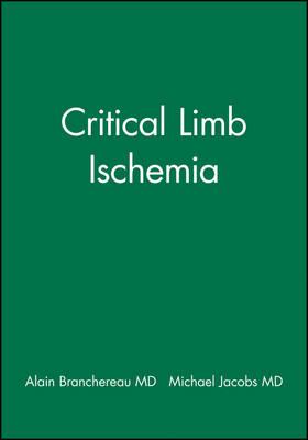 Critical Limb Ischemia by Alain Branchereau
