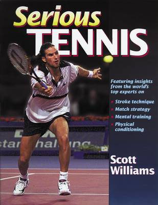 Serious Tennis by Scott Williams