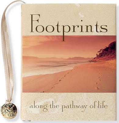 Footprints Along the Pathway of Life by Sarah Hupp