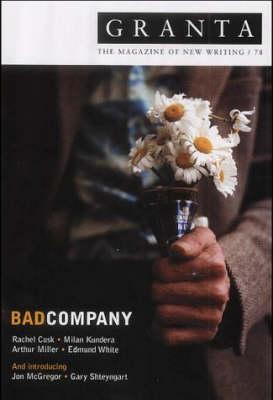 Granta 78: Bad Company by Ian Jack