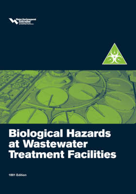 Biological Hazards at Wastewater Treatment Plants by