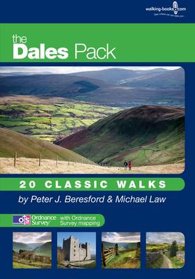 The Dales Pack 20 Classic Walks by Peter John Beresford, Michael Law