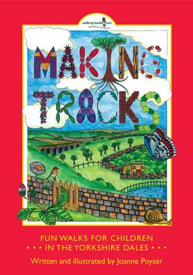 Making Tracks in the Yorkshire Dales by Joanne Wright