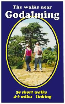 The Walks Near Godalming by Bill Andrews