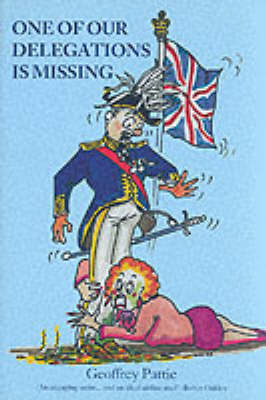 One of Our Delegation is Missing by Geoffrey Pattie