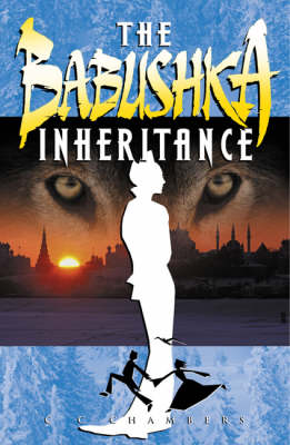 The Babushka Inheritance by Christopher Charles Chambers