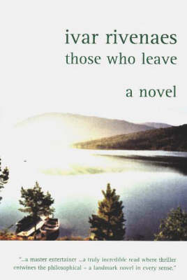 Those Who Leave by Ivar Rivenaes