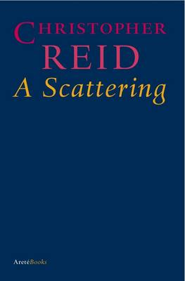 A Scattering by Christopher Reid