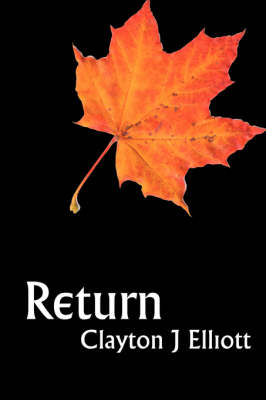 Return by Clayton J. Elliott