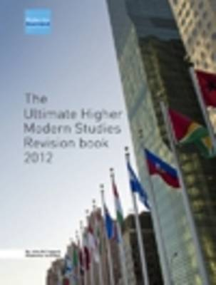 The Ultimate Higher Modern Studies Revision Book by John McTaggart