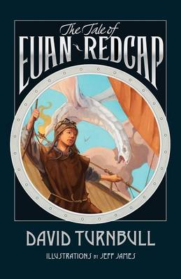 The Tale of Euan Redcap by David Turnbull