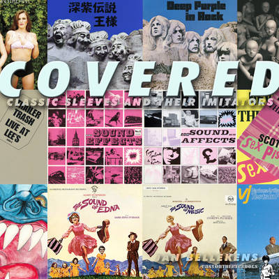 Covered! Classic Record Sleeves & Their Imitators by Jan Bellekens