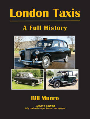 London Taxis - A Full History by Bill Munro
