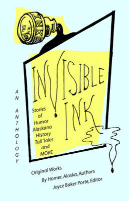 Invisible Ink by Joyce, Baker Porte